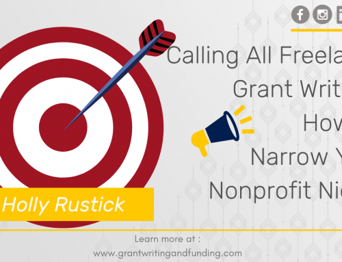 Calling All Freelance Grant Writers: How to Narrow Down Your Nonprofit Niche
