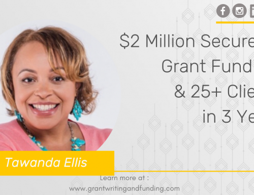 #139: $2 Million Secured in Grant Funding  & 25+ Clients in 3 Years