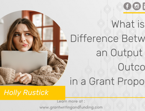#169: What is the Difference Between an Output and Outcome in a Grant Proposal?