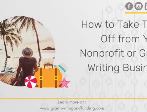 #181: How to Take Time Off from Your Nonprofit or Grant Writing Business