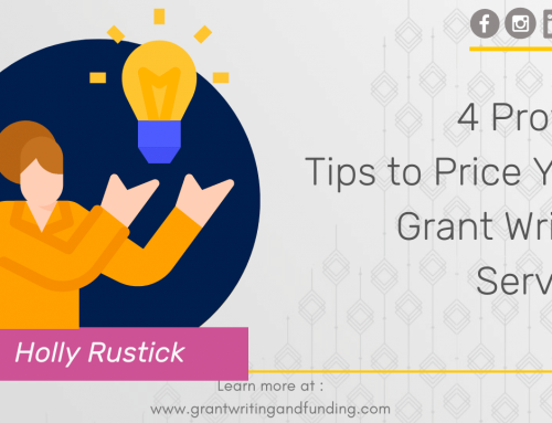 4 Proven Tips to Price Your Grant Writing Services